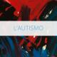 ANGSA Umbria Onlus - Cos'è l'autismo?